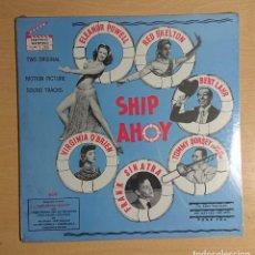Discos de vinilo: SHIP AHOY ORIGINAL SOUND TRACK PRECINTADO! ELEANOR POWELL, RED SKELTON, FRANK SINATRA. Lote 262554380
