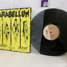 Discos de vinilo: PARABELLUM--BRONKA EN EL BAR - PORTADA ABIERTA -IRUÑEA- 1991--GOR G902LP RECORDS-. Lote 262554385