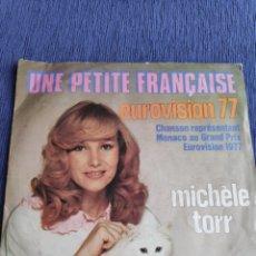 Discos de vinilo: SINGLE VINILO EUROVISION 1977 - MICHELE TORR - UNE PETITE FRANÇAISE - EDICIÓN PORTUGAL. Lote 262561315