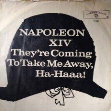 Discos de vinilo: NAPOLEON XIV.** THEY'RE COMING TO TAKE ME AWAY, HA- HAAA!!!!**. Lote 262562020
