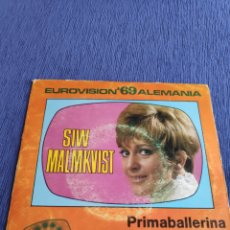 Discos de vinilo: SINGLE VINILO EUROVISION - SIW MALMKVIST - PRIMABALLERINA. Lote 262562105