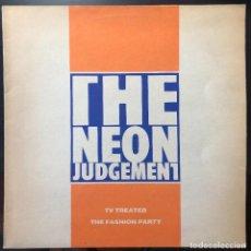 Discos de vinilo: THE NEON JUDGEMENT  TV TREATED / THE FASHION PARTY LD 8824 MAXI BELGIUM 1988 VINILO EX CARPETA VG+. Lote 262571060