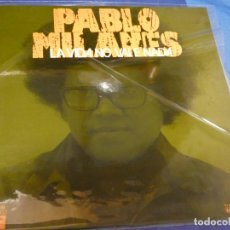 Disques de vinyle: LP PABLO MILANES LA VIDA NO VALE NADA GATEFOLD MOVIEPLAY SEREI GONG 1976 BUEN ESTADO 19. Lote 262572525