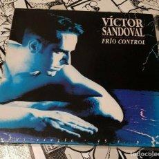 Discos de vinilo: VICTOR SANDOVAL-FRIO CONTROL-PRODUCIDO POR FANGORIA-SALVAME. Lote 262572545