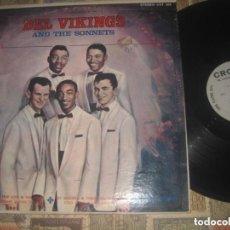 Discos de vinilo: DEL VIKINGS AND THE SONNETS( CROWN RECORDS ?– CLP 5368 1963) OG USA EXCELENTE CONDICION LEA DESCRIP. Lote 262582390