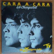 Discos de vinilo: LOS CHUNGUITOS  CARA A CARA - SUS 25 MAYORES ÉXITOS DOBLE LP 1984 BUENAS CONDICIONES. Lote 262589100