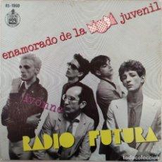 Discos de vinilo: RADIO FUTURA – ENAMORADO DE LA MODA JUVENIL - 7'' - EDICIÓN 1980. Lote 262591245