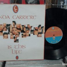 Discos de vinilo: LINDA CARRIERE. IS THIS LIFE. DANCE POOL ‎1994, REF. DAN 660710 2 - MAXI-SINGLE. Lote 262591615