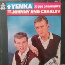 Discos de vinilo: JOHNNY AND CHARLEY . EP. SELLO HISPAVOX . EDITADO EN ESPAÑA. AÑO 1965. Lote 262606885