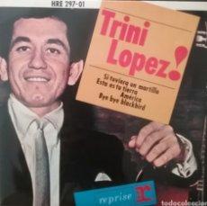 Discos de vinilo: TRINI LOPEZ. EP. SELLO REPRISE. EDITADO EN ESPAÑA. AÑO 1964. Lote 262609025