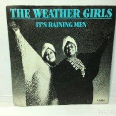 Discos de vinilo: SINGLE THE WEATHER GIRLS - IT'S RAINING MEN / IT'S RAINING MEN INSTRUMENTAL. Lote 262620680