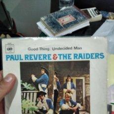 Discos de vinilo: SINGLE PAUL REVERE & THE RAIDERS ESPAÑA 1967 GOOD THINGVG++++ MUY BUEN ESTADO. Lote 262627865