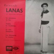 Discos de vinilo: RAIMUNDO LANAS. EP. SELLO ODEON. EDITADO EN ESPAÑA. AÑO 1958. Lote 262629250