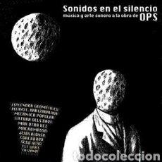 Discos de vinilo: SONIDOS EN EL SILENCIO, MÚSICA Y ARTE SONORO A LA OBRA DE OPS - LP VINILO NUEVO PRECINTADO. Lote 262636725