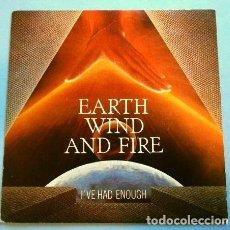 Discos de vinilo: EARTH WND AND FIRE (SINGLE 1981) I'VE HAD ENOUGH - KALIMBA TREE - ED. ESPAÑOLA. Lote 262648870