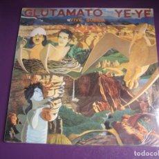 Discos de vinilo: GLUTAMATO YE-YE – VIVE SUBIDA - LP ARIOLA 1986 PRECINTADO - MOVIDA MADRILEÑA 80'S - HORNADAS IRRITA. Lote 262652555