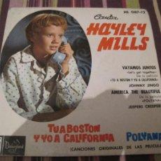Discos de vinilo: EP HAYLEY MILLS TU A BOSTON Y YO A CALIFORNIA HISPAVOX 08712. Lote 262671370