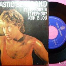 "Discos de vinilo: 7"" PLASTIC BERTRAND - TELEPHONE A TELEPHONE MON BIJOU - HISPAVOX 45-1976 - (VG++/VG++). Lote 262691170"