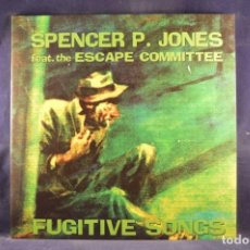 Discos de vinilo: SPENCER P. JONES AND THE ESCAPE COMMITTEE - FUGITIVE SONGS - LP. Lote 262694410