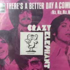 Discos de vinilo: CRAZY ELEPHANT.** THERE'S A BETTER DAY COMIN' * SPACE BUGGY **. Lote 262694905
