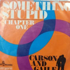 Discos de vinilo: CARSON AND GAILE.** SOMETHING STUPID * CHAPTER ONE **. Lote 262696985