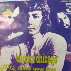 Discos de vinilo: CLIMAX CHICAGO.** SHAKE YOUR LOVE * YOU MAKE ME SICK **. Lote 262698480