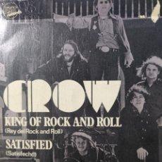 Discos de vinilo: CROW.** KING OF ROCK N'ROLL * SATISFIED **. Lote 262699740