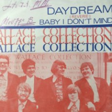 Discos de vinilo: WALLACE COLLECTION.** DAYDREAM * BABY I DON'T MIND **. Lote 262702315
