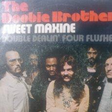 "Discos de vinilo: THE DOOBIE BROTHERS.** SWEET MAXINE * DOUBLE DEALIN"" FOUR FLUSHER**. Lote 262702855"