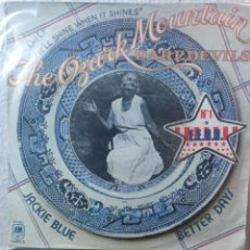 Discos de vinilo: THE OZARK MOUNTAIN DAREDEVILS.** JACKIE BLUE EYES * BETTER DAYS **. Lote 262713150