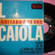 """Discos de vinilo: 7"""" AL CAIOLA - REDIGO / DR. NO - UAR HU 067-104 - SPAIN PRESS - EP (VG++/VG++). Lote 262720975"""