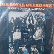 Discos de vinilo: THE ROYAL GUARDSMEN.** SNOOPY VS. THE RED BARON * I NEEDED YOU **. Lote 262720985