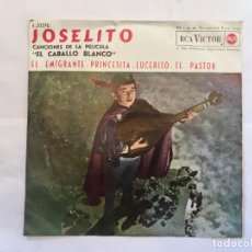 Discos de vinilo: DISCO SINGLE JOSELITO,CANCIONES DE LA PELICULA EL CABALLO BLANCO. Lote 262760295