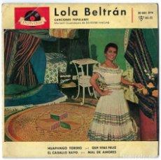 Discos de vinilo: VINILO- SINGLE LOLA BELTRÁN. HUAPANGO TORERO. QUE SEAS FELIZ. EL CABALLO BAYO. MAL DE AMORES- 1968. Lote 262761445