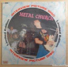 Discos de vinilo: METAL CHURCH 'INTERVIEW PICTURE DISC'. Lote 262765480