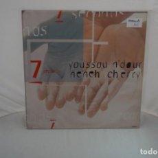 Discos de vinilo: # VINILO 12´´ - MAXI-SINGLE - YOUSSOU N'DOUR, NENEH CHERRY – 7 SECONDS / COLUMBIA. Lote 262783665