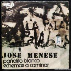 Discos de vinilo: JOSÉ MENESE - PAÑOLITO BLANCO. Lote 262785720