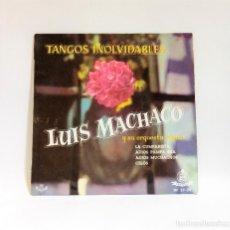 """Discos de vinilo: TANGOS INOLVIDABLES - LUIS MACHACO Y SU ORQUESTA TIPICA - VINILO 7"""". CCM1. Lote 262785735"""