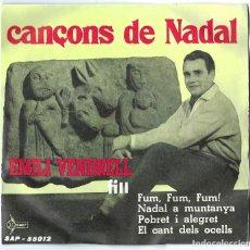 Discos de vinilo: VINILO. LP- SINGLE EMILI VENDRELL FILL. CANÇONS DE NADAL. FUM FUM FUM. NADAL A MUNTANYA. EL POBRET... Lote 262788260