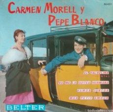 Discos de vinilo: CARMEN MORELL Y PEPE BLANCO. EP. SELLO BELTER. EDITADO EN ESPAÑA. AÑO 1961. Lote 262797165