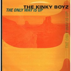 Discos de vinilo: THE KINKY BOYZ - THE ONLY WAY IS UP - MAXI SINGLE 1999 - ED. ESPAÑA. Lote 262803670