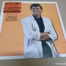 Discos de vinilo: PAOLO SALVATORE (LP) QUE SEMANA AÑO 1989. Lote 262816270