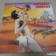 Discos de vinilo: AEROLINEAS FEDERALES (LP) TOMANDO TIERRA AÑO 1988. Lote 262817580