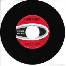 Discos de vinilo: DIONNE WARWICK - DON'T MAKE ME OVER + I SMILED YESTERDAY SINGLE USA 1962 SIN PORTADA. Lote 262819775