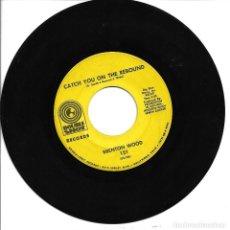 Discos de vinilo: BRENTON WOOD - BABY YOU GOT IT + CATCH YOU ON THE REBOUND SINGLE USA 1967 SIN PORTADA. Lote 262820105