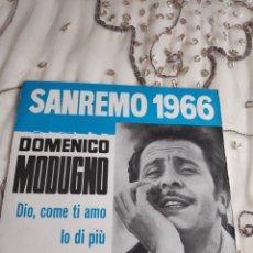 Discos de vinilo: SINGLE VINILO - DOMENICO MODUGNO - DIO COME TI AMO - SANREMO 66. Lote 262867750