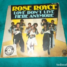 Discos de vinilo: ROSE ROYCE. LOVE DON´T LIVE / HERE ANYMORE. WARNER BROS, 1978. IMPECABLE. Lote 262869450