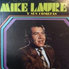Discos de vinilo: ** MIKE LAURE Y SUS COMETAS **. Lote 262883135