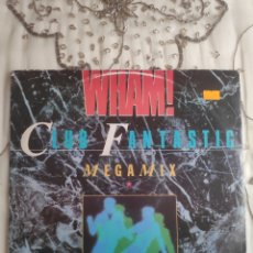 Discos de vinilo: VINILO MAXISINGLE - WHAM - CLUB FANTASTIC MEGAMIX - 12. Lote 262885055
