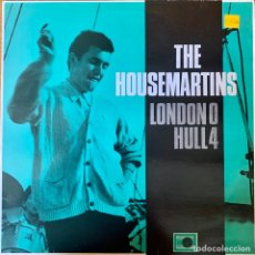 Discos de vinilo: THE HOUSEMARTINS LONDON 0 HULL4. Lote 262887400